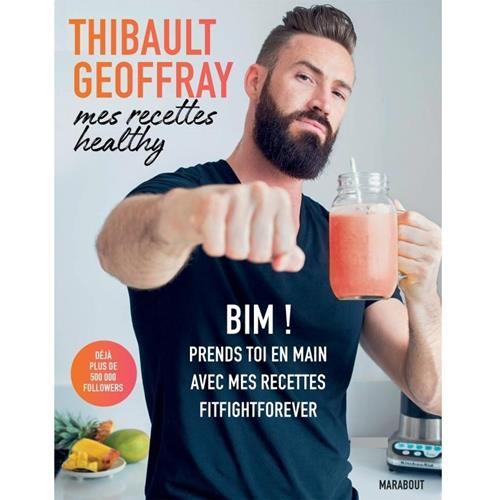 Livres - Posters Thibault Geoffray - Mes recettes Healthy