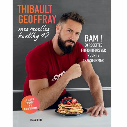 Livres - Posters Thibault Geoffray - Mes recettes Healthy 2